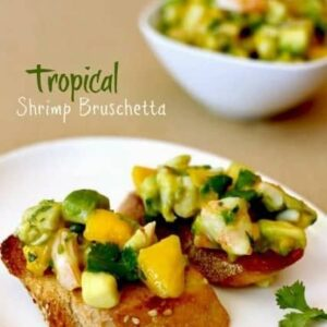 Tropical Shrimp Bruschetta Recipe | Easy Roasted Shrimp Appetizer