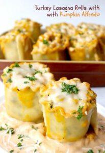 Turkey Lasagna Rolls with Pumpkin Alfredo