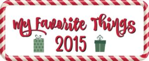 My Favorite Things 2015