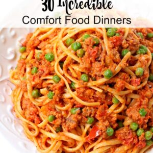 30 Incredible Comfort Food Dinners