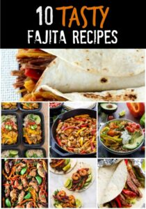 Ten Tasty Fajita Recipes