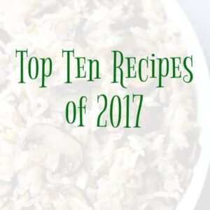 Top Ten Recipes of 2017