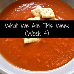 What We Ate This Week