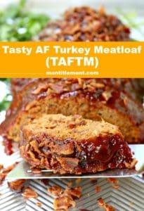 Try this Tasty AF Turkey Meatloaf (TAFTM) Pinterest image