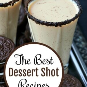 Best Dessert Shot Recipes