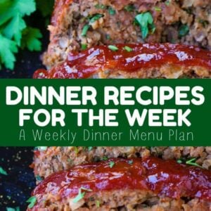 Dinner Recipes For The Week is a weekly dinner planner to help plan out meals