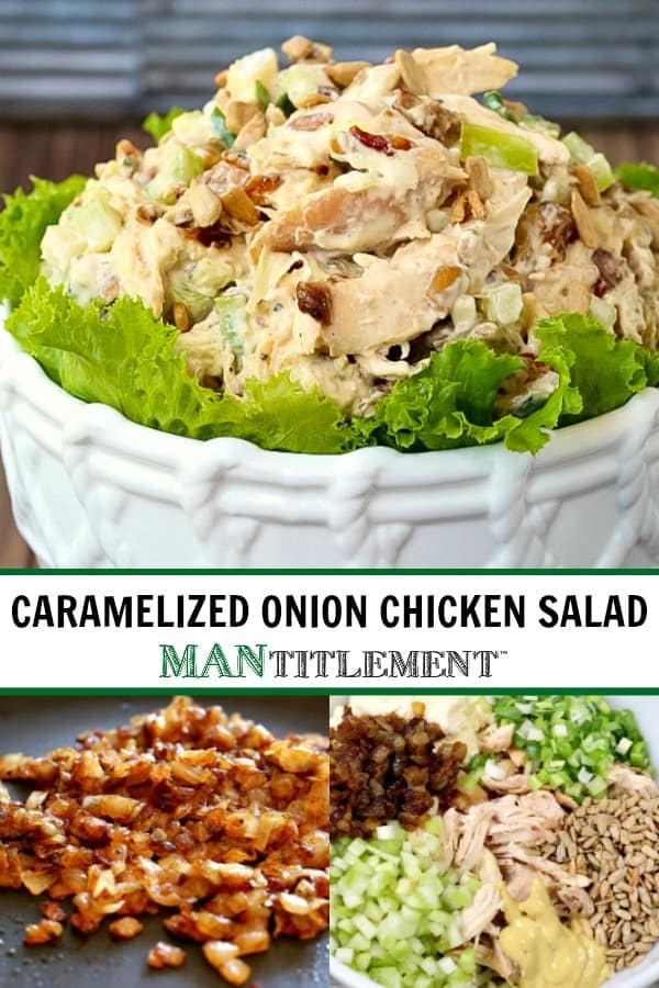 Caramelized Onion Chicken Salad collage for Pinterest