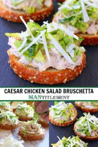 Caesar Chicken Salad Bruschetta collage for Pinterest