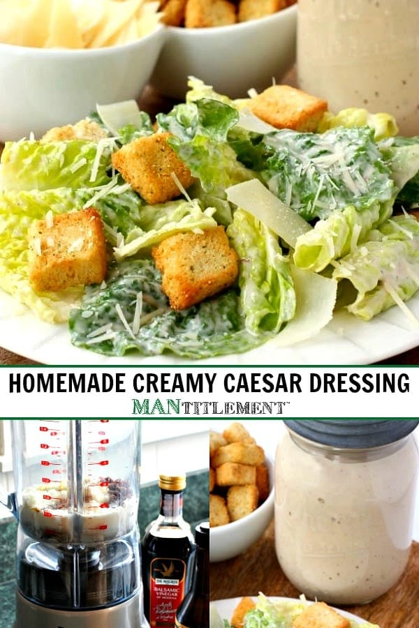 homemade creamy caesar salad dressing collage for Pinterest